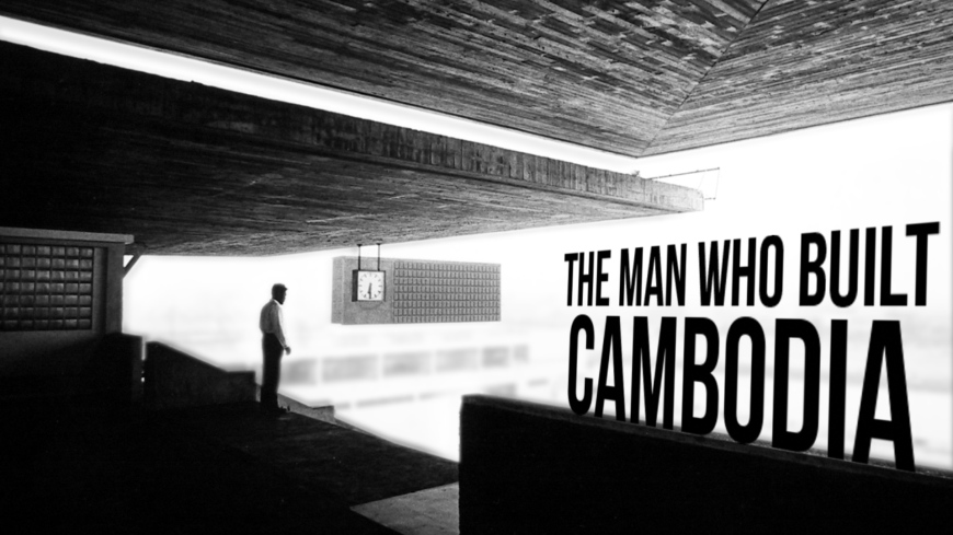 title art for documentary about Cambodian architect Vann Molyvann.